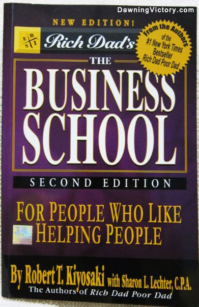 Rich Dad's The Business School For People Who Like Helping People By Robert Kiyosaki