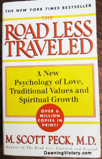 The Road Less Traveled By Scott Peck, M.D.