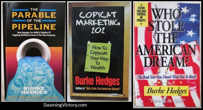 Burke Hedges: Parable of the Pipeline, Copycat Marketing 101, Who Stole American Dream Burke-Hedges-Parable-of-the-Pipeline-Copycat-Marketing-101-Who-Stole-TheDream Burke-Hedges-Parable-of-the-Pipeline-Copycat-Marketing-101-Who-Stole-TheDream Burke-Hedges-Parable-of-the-Pipeline-Copycat-Marketing-101-Who-Stole-TheDream Have one to sell? Sell it yourself Details about Burke Hedges: Parable of the Pipeline, Copycat Marketing 101, Who Stole The American Dream