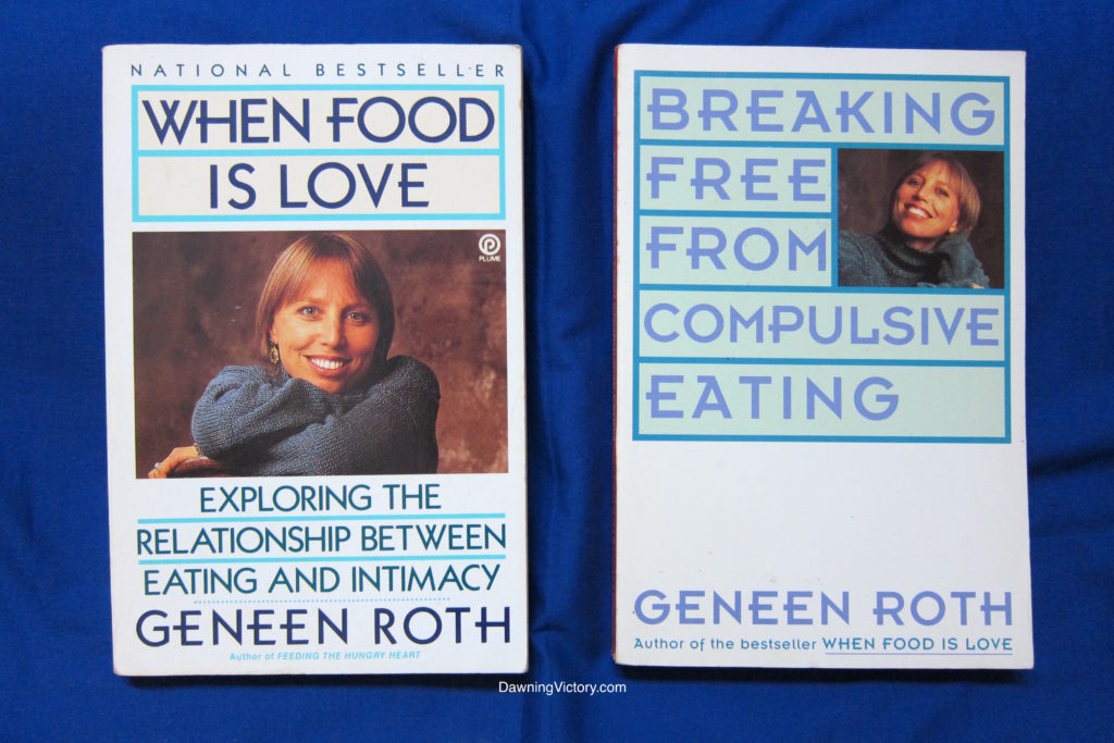 Bestsellers by Geneen Roth! When Food is Love & Breaking Free from Compulsive Eating