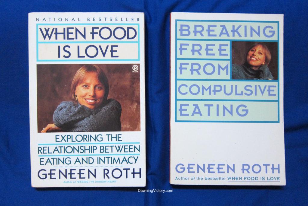 Bestsellers by Geneen Roth! When Food is Love & Breaking Free from Compulsive Eating